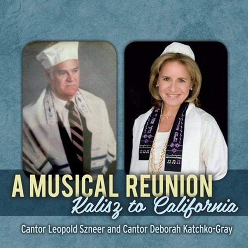 A Musical Reunion by Cantor Deborah Katchko-Gray