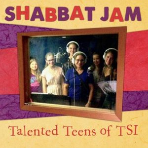 Shabbat Jam - Talented Teens of TSI by Cantor Deborah Katchko-Gray